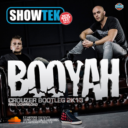 Showtek vs Crouzer - Booyah 2k13 (bootleg mix)